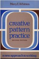 Cover of: Creative pattern practice
