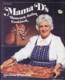 Cover of: Mama D's homestyle Italian cookbook
