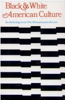 Cover of: Black & white in American culture | Jules Chametzky
