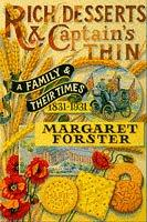 Rich desserts and captain's thin by Margaret Forster
