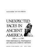 Cover of: Unexpected faces in ancient America, 1500 B.C.-A.D. 1500