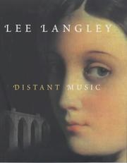 Cover of: Distant music | Lee Langley