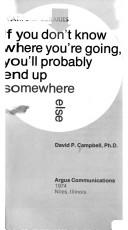 If you don't know where you're going, you'll probably end up somewhere else by David P. Campbell