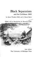 Cover of: Black separatism and the Caribbean, 1860