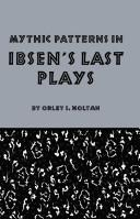 Cover of: Mythic patterns in Ibsen