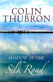 Cover of: Shadow of the Silk Road