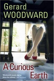 A curious Earth by Gerard Woodward