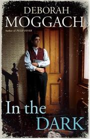 Cover of: In the Dark | Deborah Moggach
