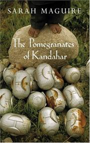 Cover of: The Pomegranates of Kandahar | Sarah Maguire