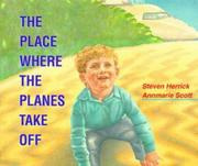 Cover of: The place where the planes take off