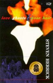 Cover of: Love, ghosts & nose hair