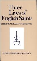 Cover of: Three lives of English saints. | Michael Winterbottom