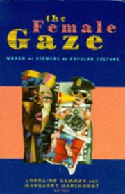 Cover of: The Female gaze: Women as viewers of popular culture