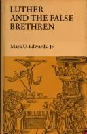 Cover of: Luther and the false brethren | Mark U. Edwards