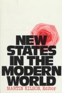 Cover of: New states in the modern world | Martin Kilson