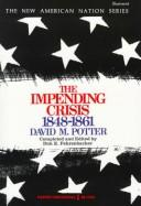 Cover of: The impending crisis, 1848-1861