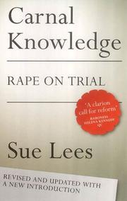 Carnal knowledge by Sue Lees