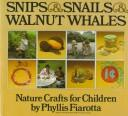 Cover of: Snips and Snails and Walnut Whales