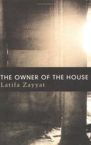 Cover of: The Owner of the House | Latifa Zayyat
