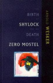 Cover of: The birth of Shylock and the death of Zero Mostel: diary of a play 1973 to 1980