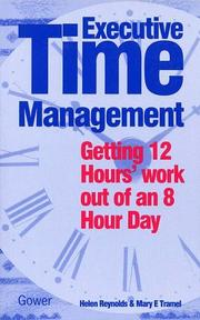 Executive Time Management by Helen Reynolds, Mary E. Tramel