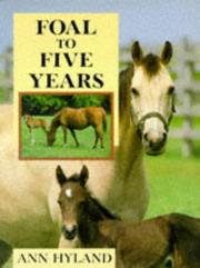 Cover of: Foal to five years