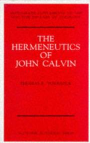 Cover of: The hermeneutics of John Calvin
