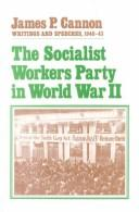 Cover of: The Socialist Workers Party in World War II