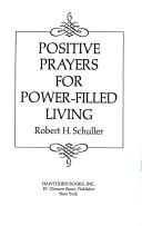 Cover of: Positive prayers for power-filled living