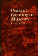 Cover of: Peasant farming in Muscovy