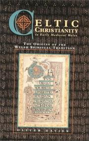 Cover of: Celtic Christianity in early medieval Wales | Oliver Davies