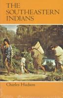 Cover of: The Southeastern Indians