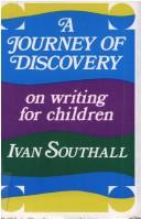 Cover of: A journey of discovery | Ivan Southall