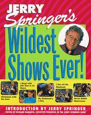 Cover of: Jerry Springer's wildest shows ever!
