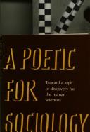 Cover of: A poetic for sociology | Richard Harvey Brown