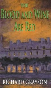 Cover of: For Blood and Wine Are Red