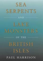 Cover of: Sea Serpents and Lake Monsters of the British Isles