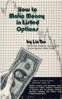 Cover of: How to make money in listed options | Tso, Lin security analyst.
