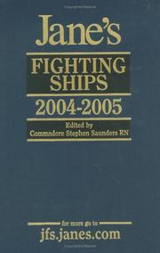 Cover of: Jane's Fighting Ships 2004-2005 (Jane's Fighting Ships) by Stephen Saunders