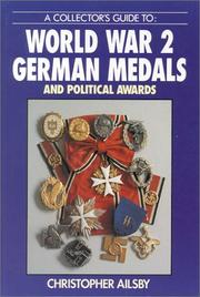 Cover of: A collector's guide to World War 2 German medals and political awards