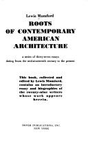 Cover of: Roots of contemporary American architecture