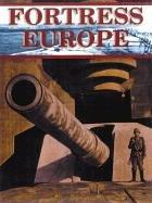 Cover of: FORTRESS EUROPE: HITLER'S ATLANTIC WALL: The German Viewpoint