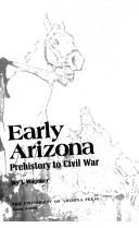 Cover of: Early Arizona | Jay J. Wagoner