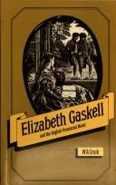 Cover of: Elizabeth Gaskell and the English provincial novel
