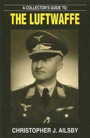 Cover of: A COLLECTOR'S GUIDE TO THE LUFTWAFFE (Collector's Guide)