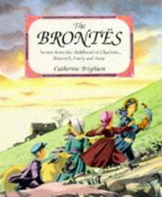 Cover of: Brontes: Scenes from the Childhood of Charlotte, Branwell, Emily and Anne