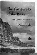 Cover of: The geography of the Bible