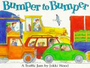 Cover of: Bumper to Bumper: A Traffic Jam
