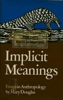 Cover of: Implicit meanings | Mary Douglas