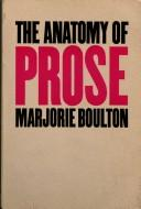 The anatomy of prose by Marjorie Boulton